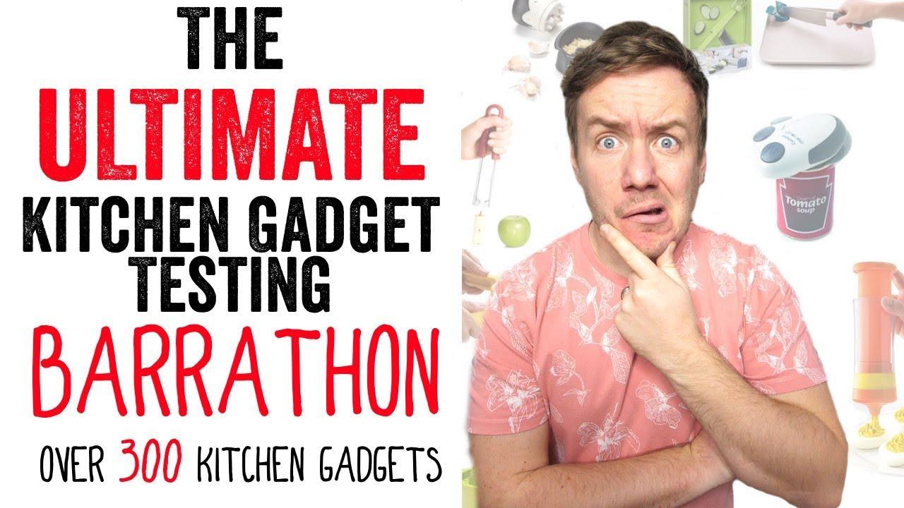 The Ultimate Kitchen Gadget Testing Barrathon 300 Kitchen