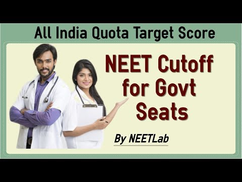 NEET 2018 Cutoff For Government Medical College Seat - All India Quota Category Wise Target Score