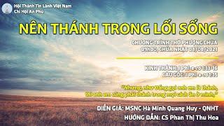 HTTL AN PHÚ - Chương Trình Thờ Phượng Chúa - 08/08/2021