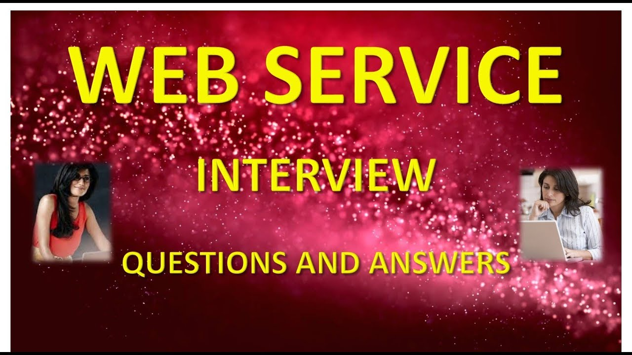 WEB SERVICE INTERVIEW QUESTIONS AND ANSWERS IN HINDI - YouTube