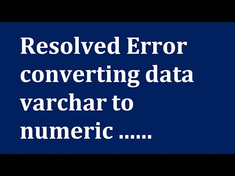 how to fix an error converting data varchar to numeric
