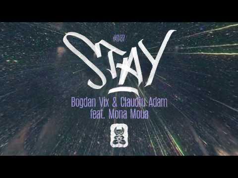 Bogdan Vix & Claudiu Adam Feat. Mona Moua - Stay [Extended Mix]