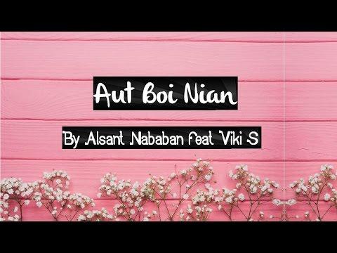 Lirik Lagu Aut Boi Nian - Alsant Nababan Feat  Viki Sianipar | Lirik Lagu Batak | Sigulempong Blog