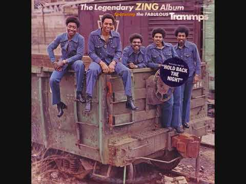 The Trammps (Usa, 1975)  - The Legendary Zing (Full Album)