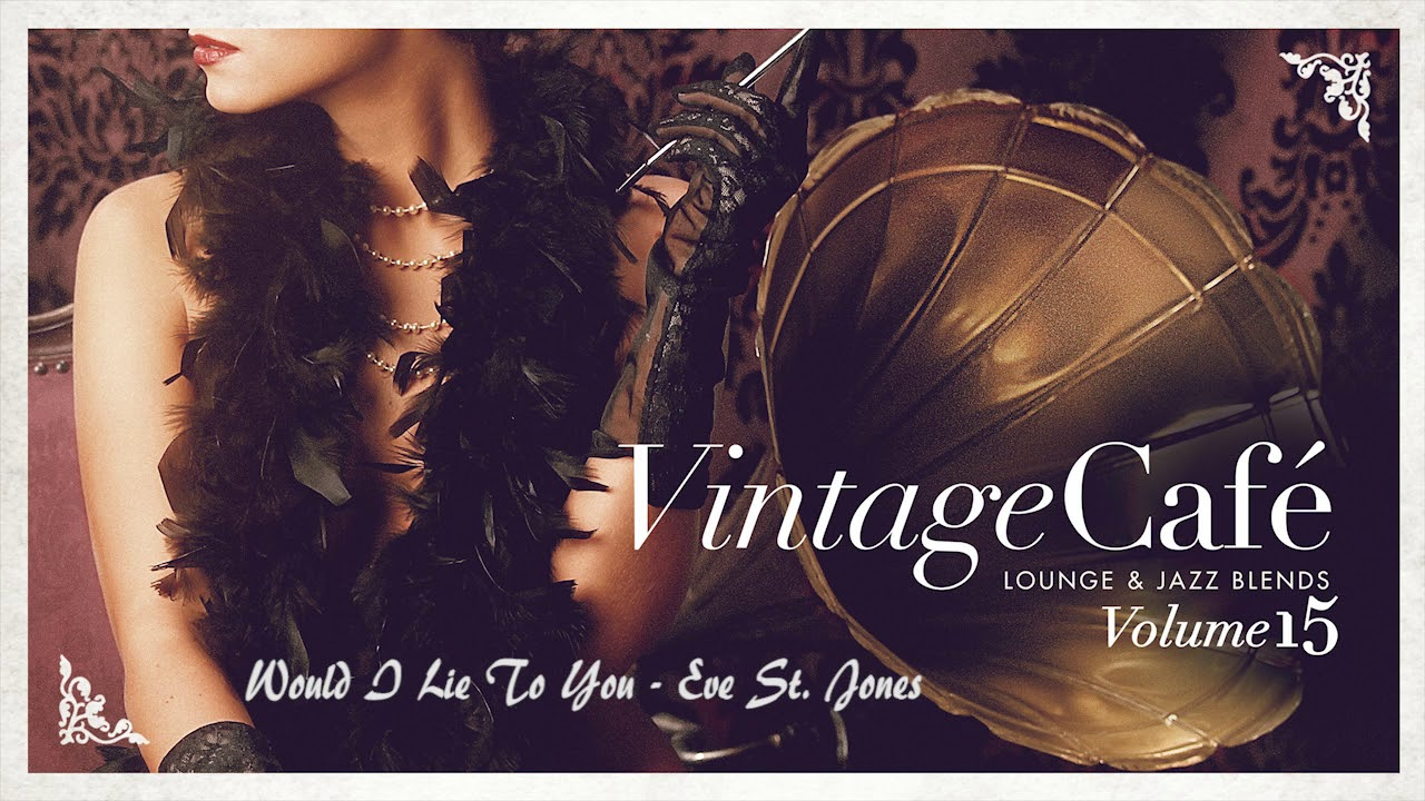 Download Vintage Café - Lounge & Jazz Blends Vol. 15 - Full Album