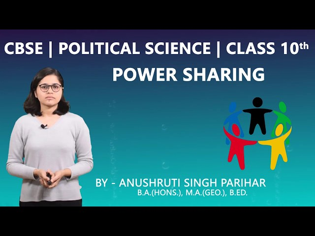 CBSE 10th | Social Science | Political Science (Civics) | Power Sharing | Ch.-1 | Part-1 | Summary