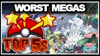Lady KrimZen's Top 5 Worst Mega Evolutions!