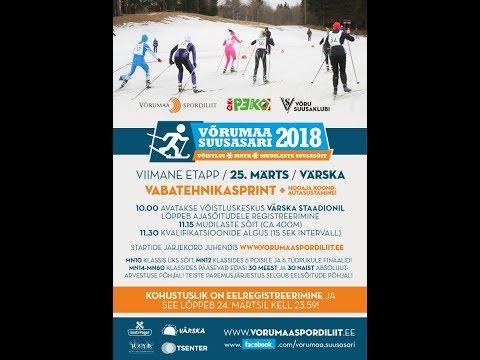 OTSEÜLEKANNE / Värska Sprint / 25.03.2018 / Võrumaa Suusasari 2018