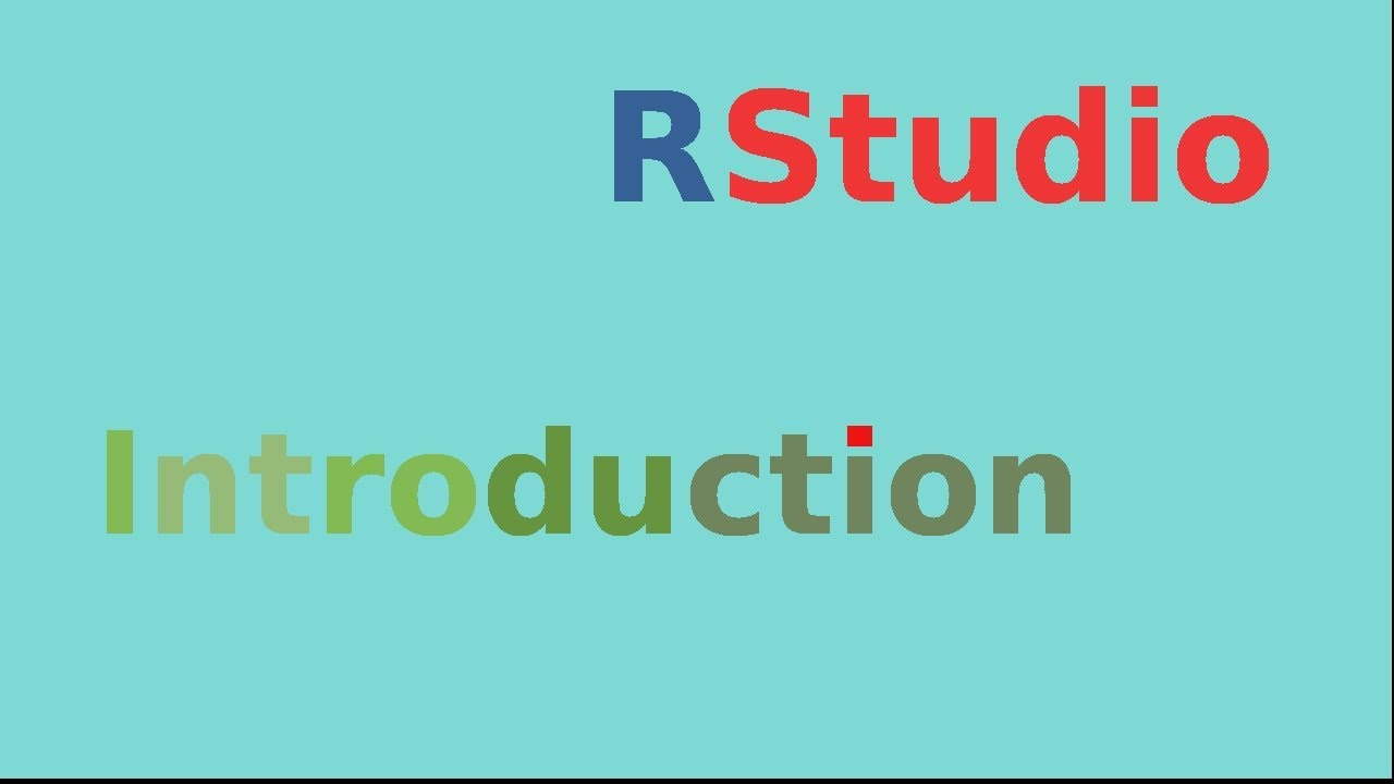 Rstudio - an introduction for data analysis