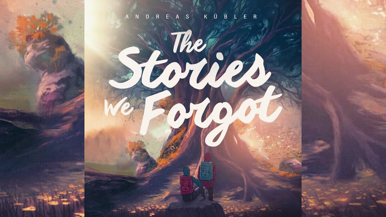 Andreas Kübler - The Stories We Forgot