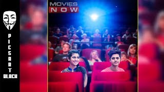 WATCH MOVIE WITH LOVER ||PICSART || PICSART EDITING TUTORIAL ||PICSART 2018 EDITING ||MANIPULATION