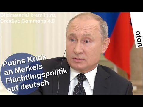 Putins Kritik an Merkels Flüchtlingspolitik auf deutsch