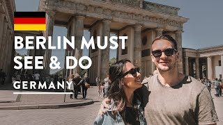 TOP THINGS TO DO IN BERLIN - MUST SEE ATTRACTIONS | Germany Travel Vlog 152, 2018