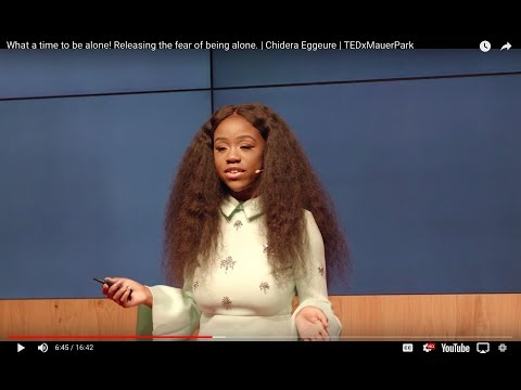 What a time to be alone!| Chidera Eggerue| TEDxMauerPark