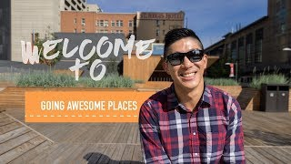 Going Awesome Places - Travel Vlogger - Welcome to my Channel!