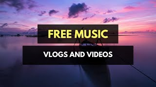 (Free Music for Vlogs) Ikson - River