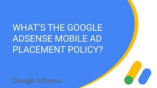 What's the Google AdSense mobile ad placement policy?