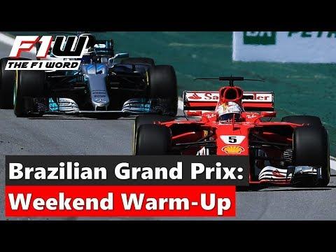 Brazilian Grand Prix: Weekend Warm-Up