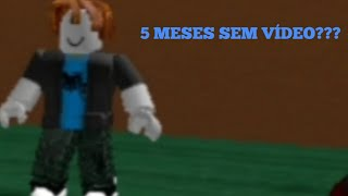 PQ I STAYED 5 MOIS SANS POSTING VIDEOS?? -LA RÉVOLUTION ROBLOX