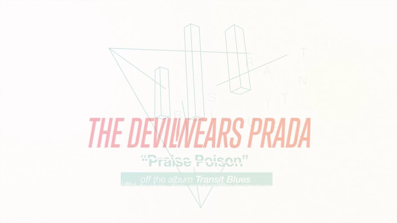 The Devil Wears Prada Praise Poison Youtube