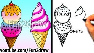 Art Lessons - How to Draw an Ice Cream - 2 Yummy Ways - Learn to Draw - Fun2draw