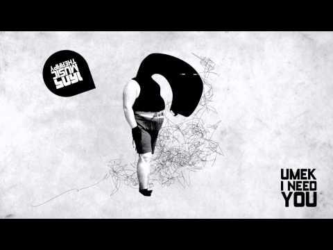 UMEK - I Need You (Original Mix) [1605-128]