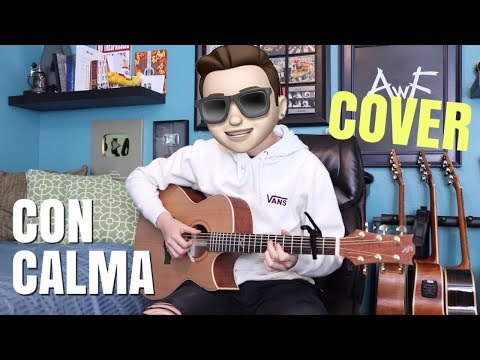 Con Calma - Daddy Yankee & Snow - Cover (fingerstyle Guitar) Andrew Foy