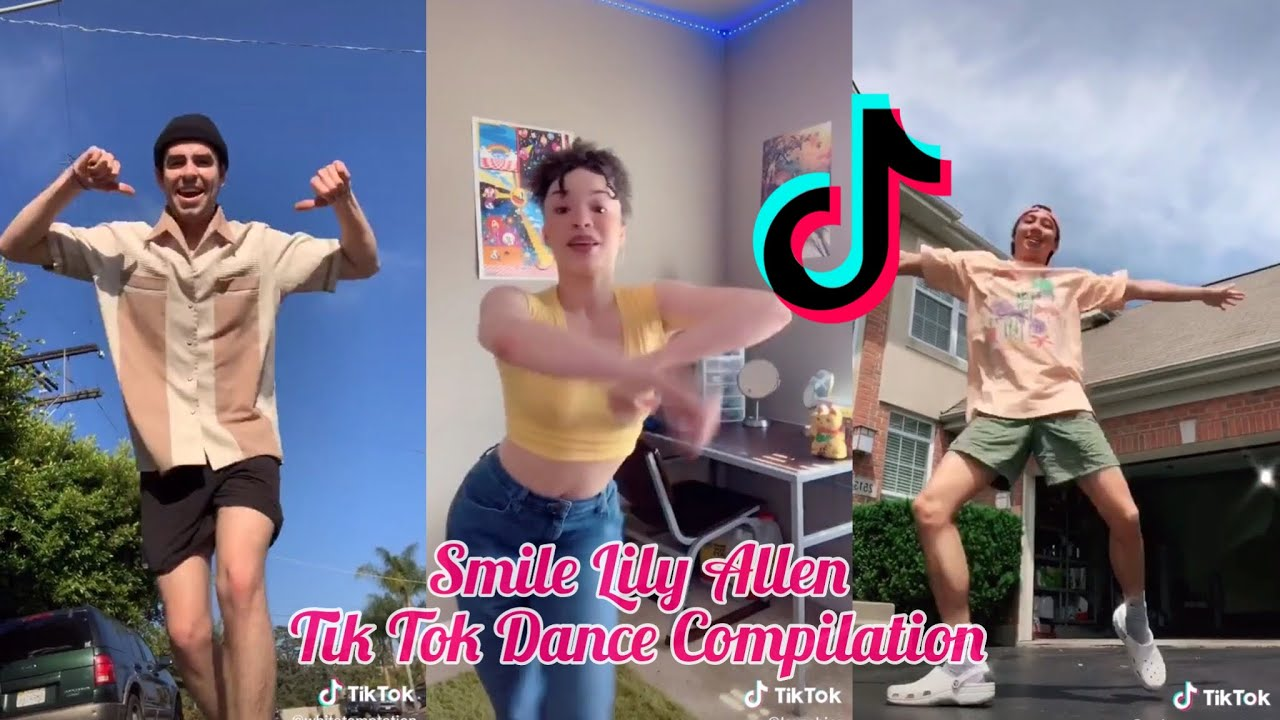 Smile lily allen Tik Tok Dance Compilation