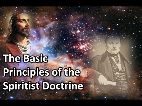 Basic Principles of the Spiritist Doctrine