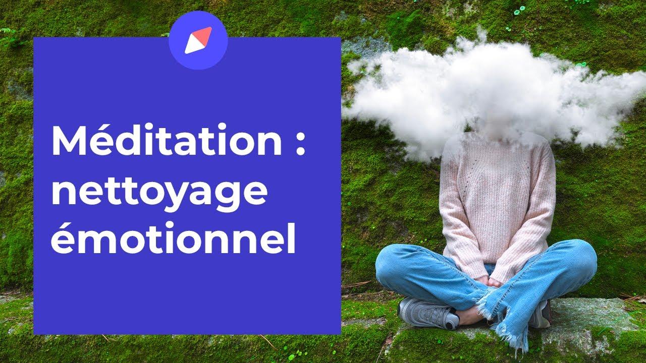 Download Méditation – Nettoyage émotionnel (15 min)
