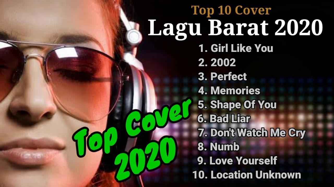 Lagu Barat Terbaru 2020 - Top 10 Cover