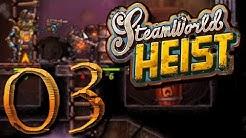 SteamWorld Heist: E03 - Lola's Valentine