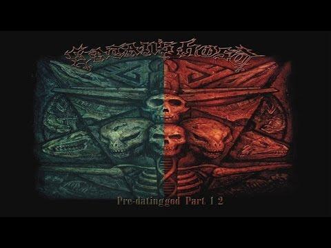 Satan's Host - Pre-Dating God Part 1 & 2 (Full Album) - 2015