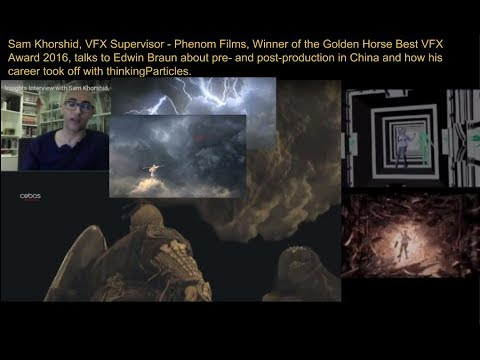 Insights Interview with Sam Khorshid, FX Supervisor, Phenom Films (China) by Edwin Braun