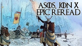 ASOS, Jon X (A Song of Ice and Fire Epic Reread #12)