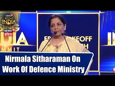 #News18RisingIndia: Nirmala Sitharaman on the Work of Defence Ministry in Last 4 yrs