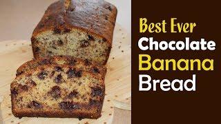 How to Make Banana Bread with Chocolate - Easy Banana Bread Recipe