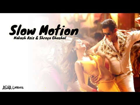 Nakash Aziz & Shreya Ghoshal [Slow Motion] Full Lyrics Official Song 🎼
