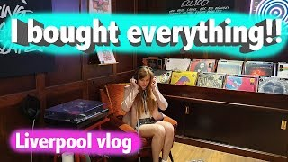 I bought everything in Liverpool?! Vlog