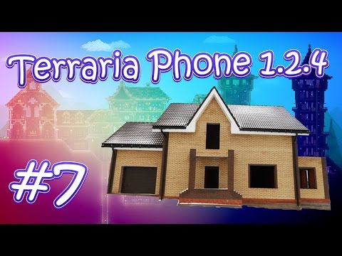 видео: lp. terraria phone 1.2.4 #7 (Постройка нового дома / ч. 3)