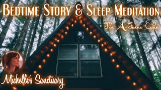 1- Hour Sleep Meditation Story   THE A-FRAME CABIN   Bedtime Story in 4 Seasons (asmr, rain sounds)