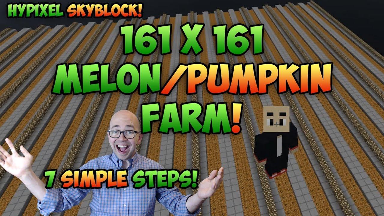 Hypixel Skyblock Guide - How to Build a Pumpkin Farm or Melon Farm (7 Simple Steps)
