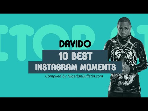 Nigeria: Davido - 10 Best Instagram Moments   Nigerian Bulletin