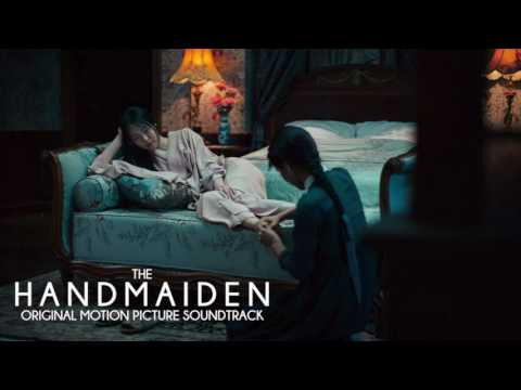 The Handmaiden – Original Motion Picture Soundtrack [Full Album]