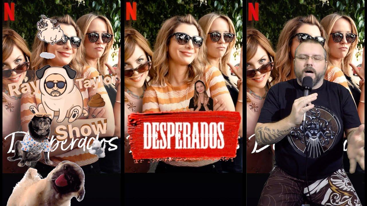 Desperados Ray Taylor Show Youtube