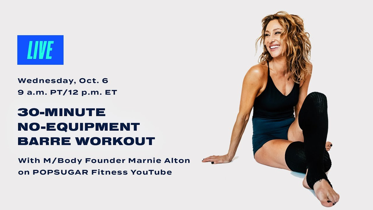 30-Minute No-Equipment Barre Workout With M/Body Founder Marnie Alton