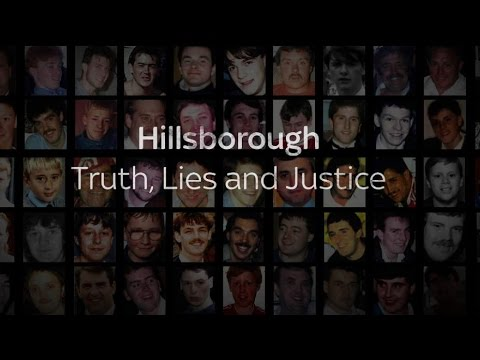 Special Report | Hillsborough: Truth, Lies & Justice