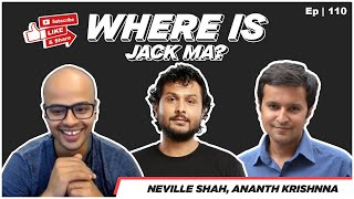 WHERE IS JACK MA? and more China questions | China Expert Ananth Krishnan |No Expert @Neville Shah|
