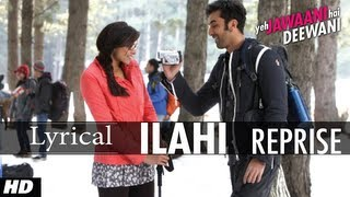 Touching the pinnacle of sensitive melody, ilahi is a catchy song in melodious voice mohit chauhan from movie yeh jawaani hai deewani starring ranbir kapo...