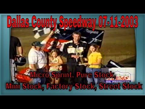 Dallas County Speedway 07-11-2003 Micro Sprint, Pure Stock, Mini Stock, Factory Stock, Street Stock